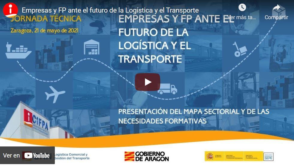 Jornada: Empresas y FP ante el futuro de la Logística y el Transporte